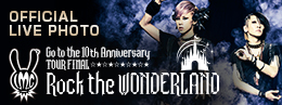 LM.C【Rock the WONDERLAND】